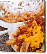 Cheesy Bacon Fries And Funnel Cake Acrylic Print