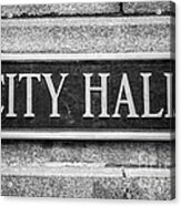 Chicago City Hall Sign In Black And White Acrylic Print