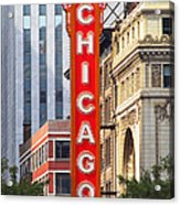 Chicago Theatre - A Classic Chicago Landmark Acrylic Print by Christine Till