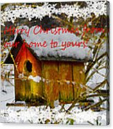 Chilly Birdhouse Holiday Card Acrylic Print