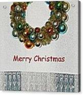 Christmas Wreath And Vintage Bulbs Acrylic Print