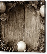 Christmas Wreath With Ornaments And Pine Cones On Rustic Wood Ba Acrylic Print