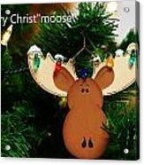 Christmoose Acrylic Print