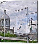 Cirque Carpe Diem Near Quays Along Saint Lawrence River In Montreal-qc Acrylic Print
