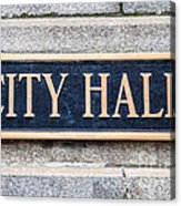 City Hall Municipal Sign In Chicago Acrylic Print by Paul Velgos