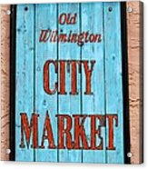 City Market Sign Acrylic Print