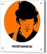 Clockwork Orange Poster 1 Acrylic Print