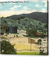 Coalinga Oil And Transportion Co. Pumping Station No. 2 Circa 1910 Acrylic Print