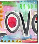 Colorful Love- Painting Acrylic Print by Linda Woods