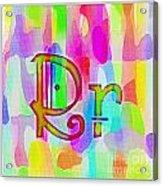Colorful Texturized Alphabet Rr Acrylic Print
