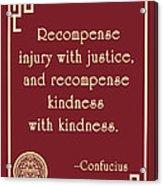 Confucius On Kindness Acrylic Print