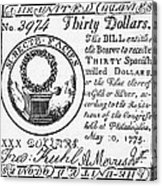 Continental Banknote, 1775 Acrylic Print