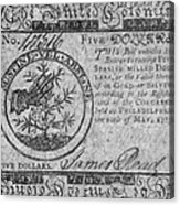 Continental Currency, 1775 Acrylic Print