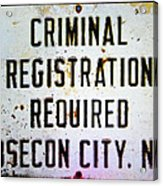 Criminal Registration Required Absecon City Nj Acrylic Print