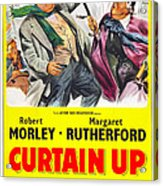 Curtain Up, Us Poster, Robert Morley Acrylic Print