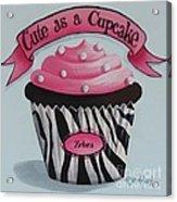 Cute As A Cupcake Acrylic Print