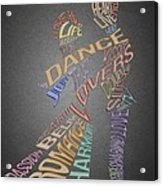 Dance Lovers Silhouettes Typography Acrylic Print