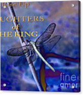 Daughters Of The King Acrylic Print
