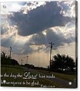 Day The Lord Made Psalm 118 Acrylic Print