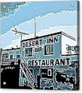 Desert Inn Acrylic Print
