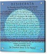 Desiderata On Blue Moon Sunset Acrylic Print