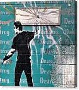 Destroy My Walls Acrylic Print