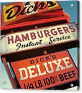 Dick's Hamburgers Acrylic Print
