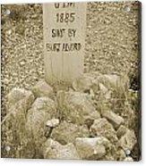 Died 1885 Tomstone Arizona Acrylic Print