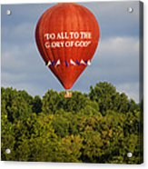 Do All To The Glory Of God Balloon Acrylic Print
