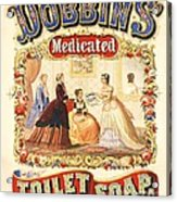 Dobbin's Toilet Soap Acrylic Print