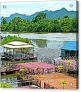 Docking Area On River Kwai In Kanchanaburi-thailand Acrylic Print
