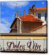 Dolce Vita Cafe In Saint-raphael France Acrylic Print