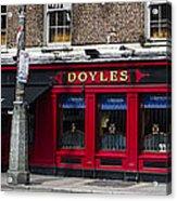 Doyles The Times We Live Inn - Dublin Ireland Acrylic Print