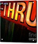 Drive Thru Acrylic Print
