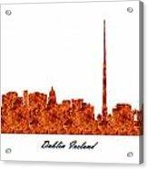 Dublin Ireland Raging Fire Skyline Acrylic Print