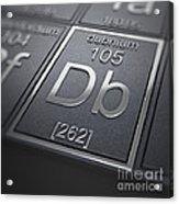Dubnium Chemical Element Acrylic Print