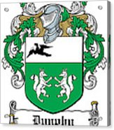 Dunphy Coat Of Arms Irish Acrylic Print