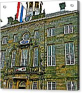 Dutch Architecture Of The Golden Age For Town Hall In Enkhuizen- Acrylic Print