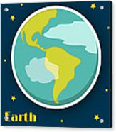 Earth Acrylic Print by Christy Beckwith