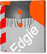 Edgie#3 Acrylic Print