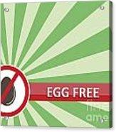 Egg Free Banner Acrylic Print