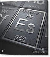 Einsteinium Chemical Element Acrylic Print