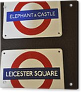 Elephant Castle And Leicester Square Acrylic Print