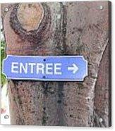 Entrance Sign Acrylic Print