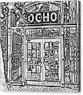 Entrance To Trendy Ocho Restaurant In San Antonio Texas Black And White Digital Art Acrylic Print