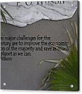 E.o. Wilson Quote Acrylic Print