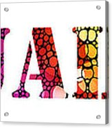 Equality For All 3 - Stone Rock'd Art By Sharon Cummings Acrylic Print by Sharon Cummings
