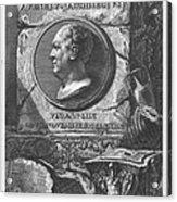 Eqves Io. Bapt. Piranesivs Venetvs Architectvs Acrylic Print