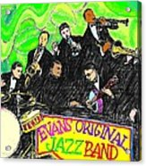 Evans Original Jazz Band Acrylic Print
