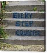 Every Step Counts Acrylic Print